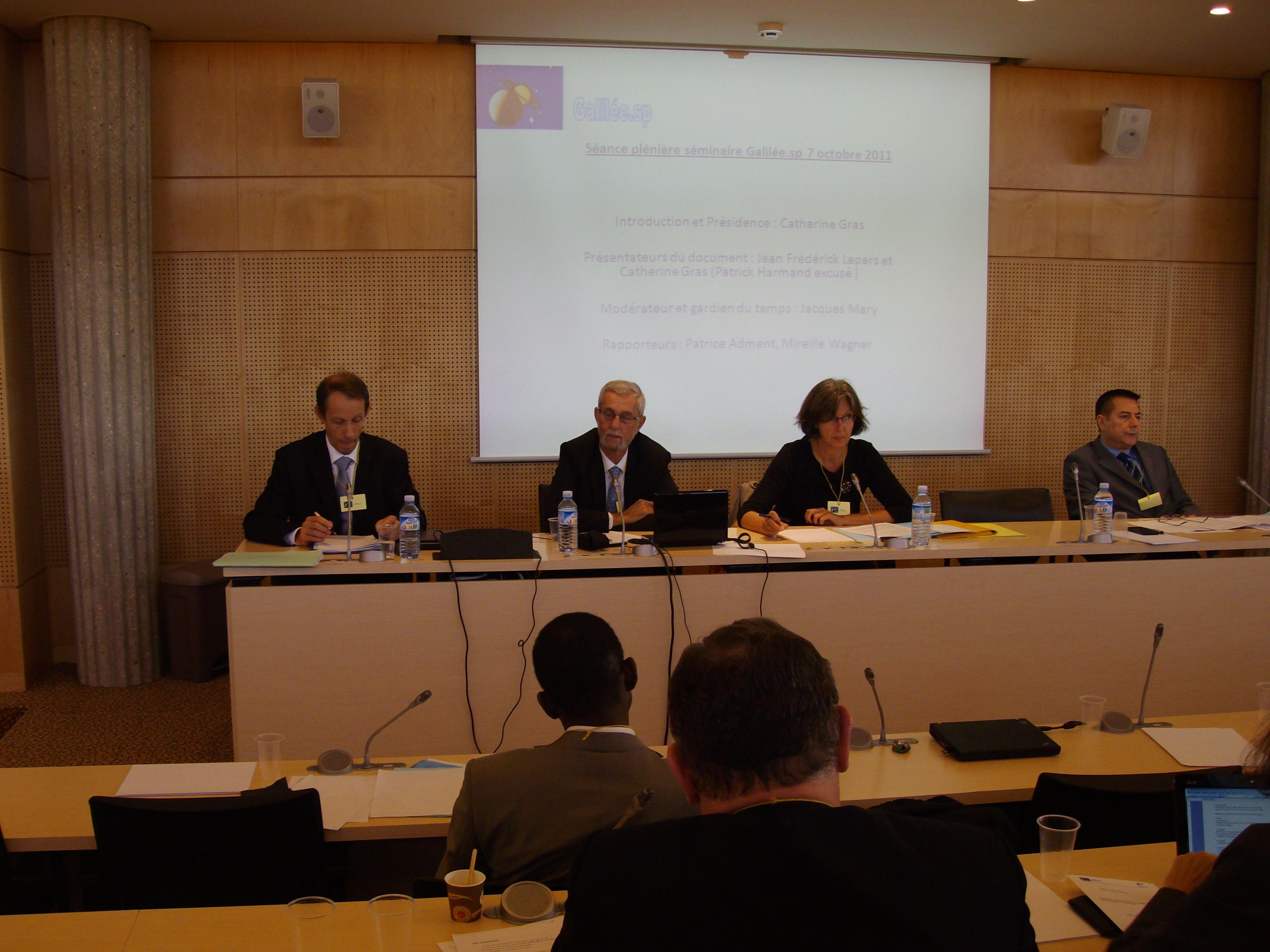 1ère Assemblée générale de Galilée le 7 octobre au Conseil Economique, Social et Environnemental: - Yannick GIRAULT - Jean-frédérick LEPERS - Catherine GRAS - Jacques MARY