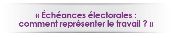 echeances-electorales-comment-representer-le-travail