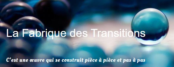 fabrique des transitions