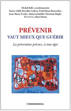 prévenir vaut mieux que guérir
