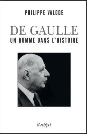 De Gaulle un homme dans l'histoire